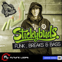 Stickybuds: Funk, Breaks & Bass