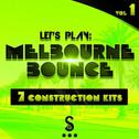 Let's Play: Melbourne Bounce Vol 1