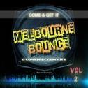 Come & Get It: Melbourne Bounce Vol 2