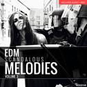 EDM Scandalous Melodies Vol 3