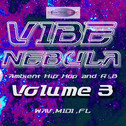 Vibe Nebula: Ambient Hip Hop & R&B Vol 3