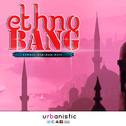 Ethno Bang