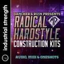 Radical Hardstyle Construction Kits: Gancher & Ruin