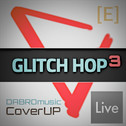 Glitch Hop Vol 3 Exclusive: Ableton Live Template