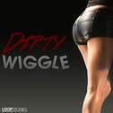 Dirty Wiggle