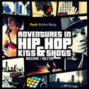 Adventures In Hip Hop