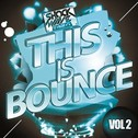Shockwave: This Is Bounce Vol 2