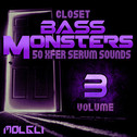 Closet Bass Monsters Vol 3