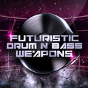 Futuristic Drum & Bass Weapons
