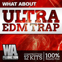 What About: Ultra EDM Trap