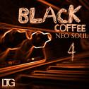 Black Coffee: Neo Soul 4