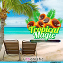 Dynamite Sounds: Tropical Magic