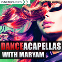 Dance Acapellas With Maryam