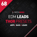 Patchworx 68: EDM Leads For Reason Thor