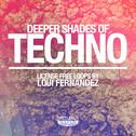 Deeper Shades of Techno