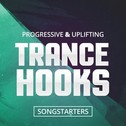 Progressive & Uplifting Trance Hooks Songstarters