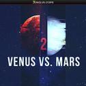 Venus vs Mars 2