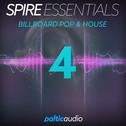 Spire Essentials Vol 4: Billboard Pop & House