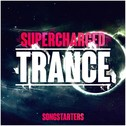 Supercharged Trance Songstarters