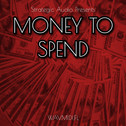 Money To Spend