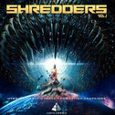 Shredders Vol 1