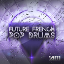 Future French Pop Drums