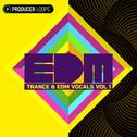 Trance & EDM Vocals Vol 1