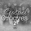 Gospel Grooves 2
