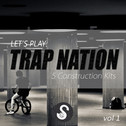 Let's Play: Trap Nation Vol 1