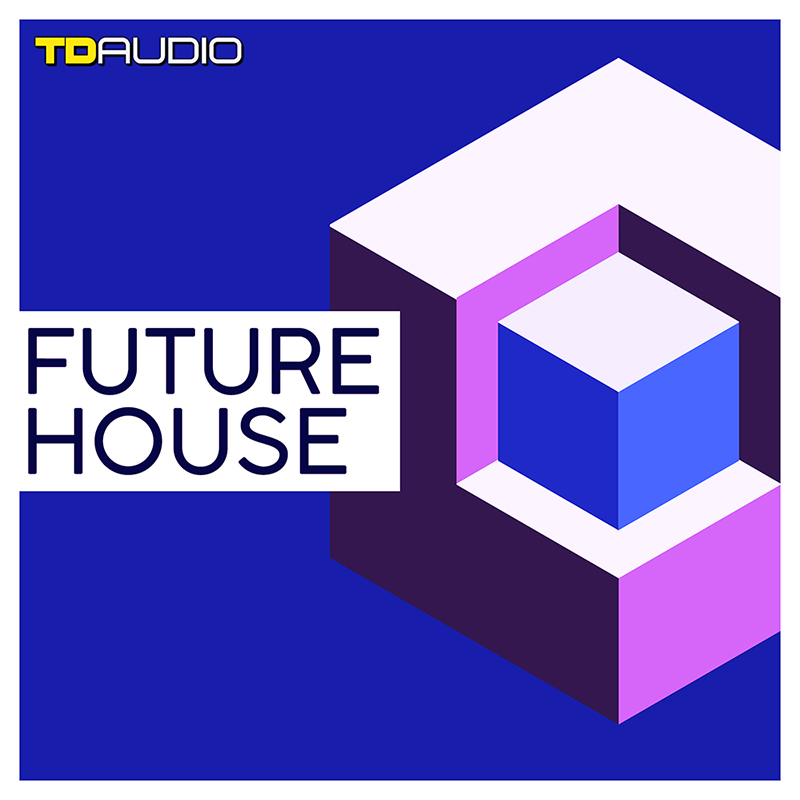 TD Audio: Future House