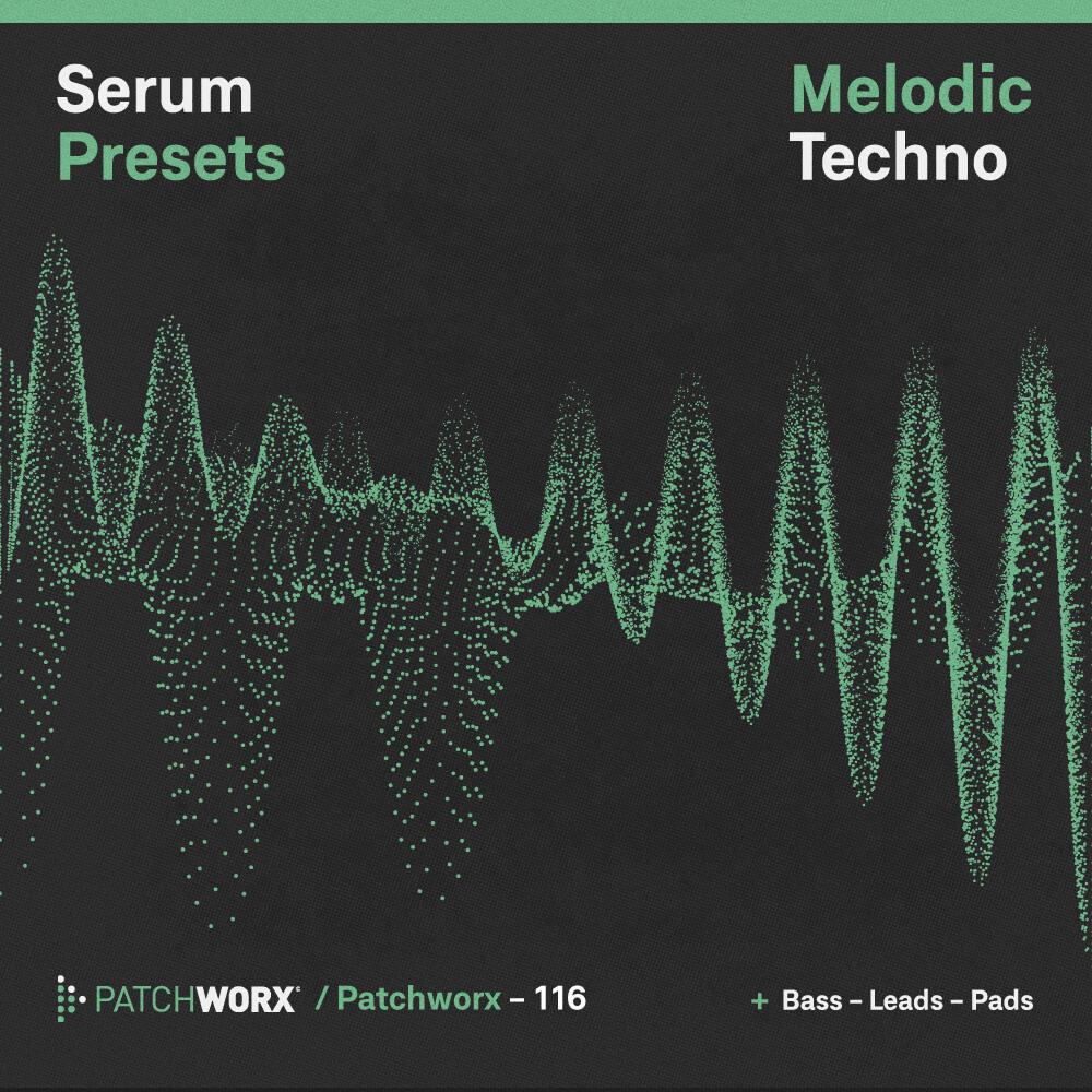 Melodic Techno: Serum Presets