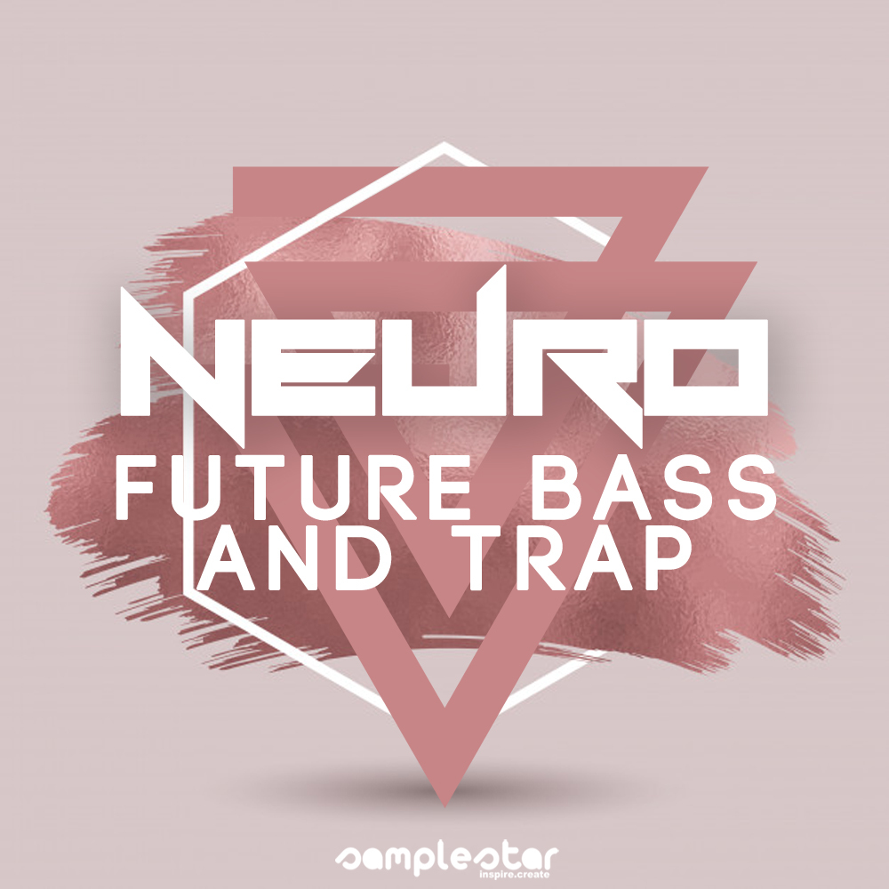Neuro Future Bass And Trap