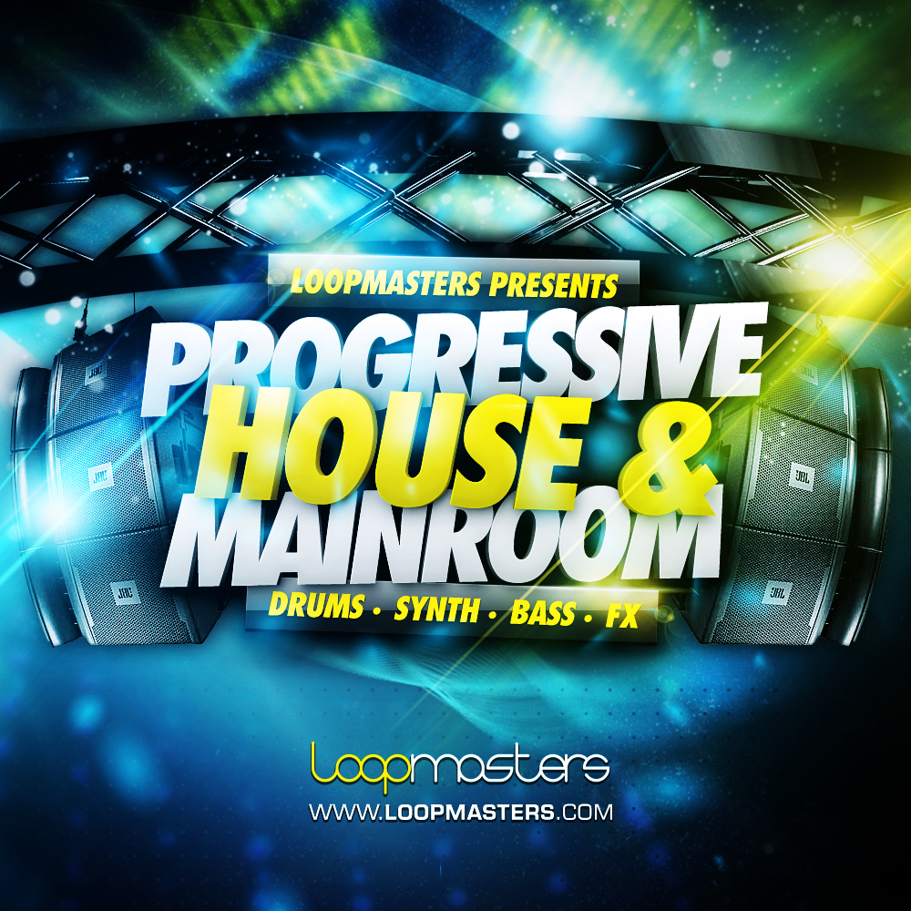 Progressive House & Mainroom