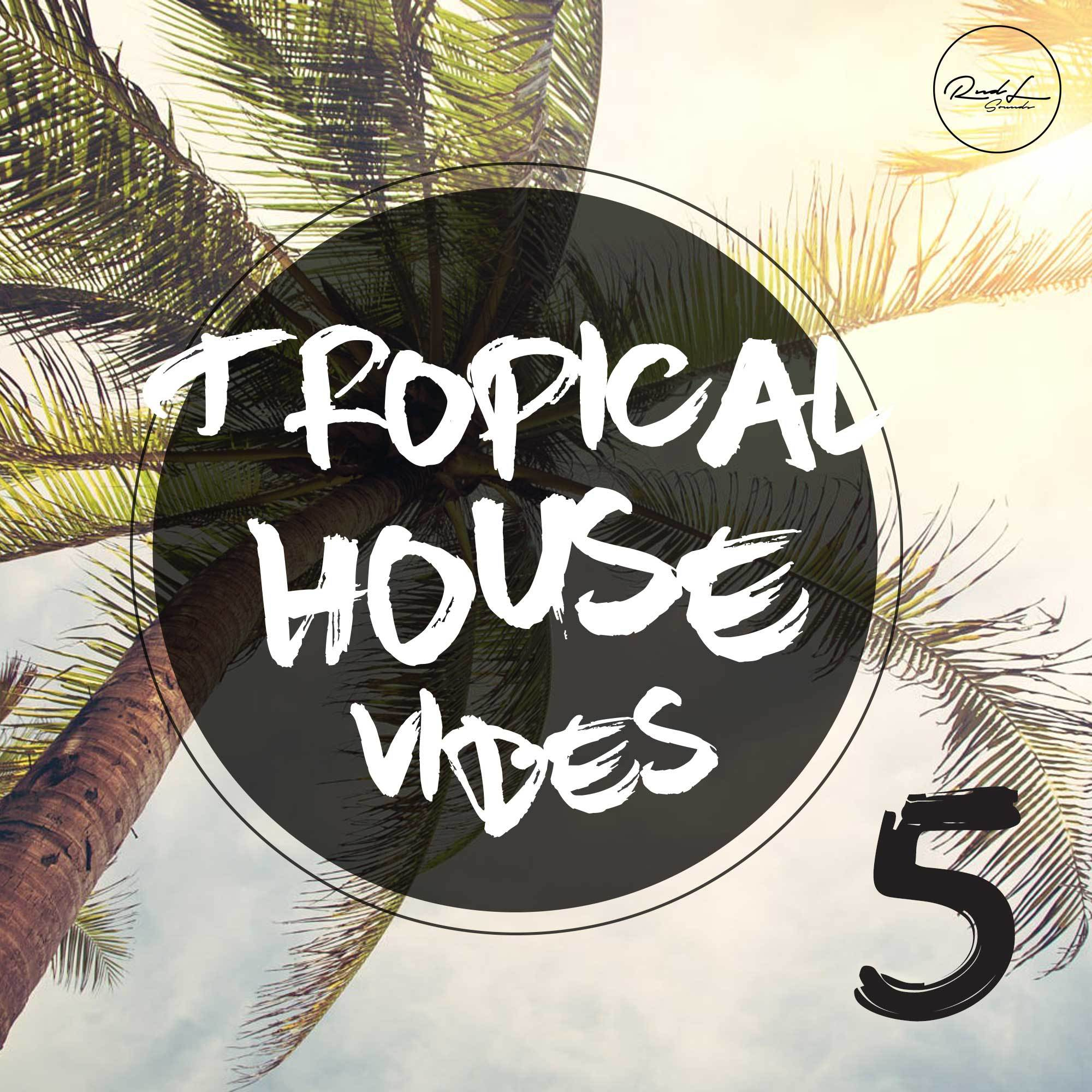 708878dffea Roundel Sounds Tropical House Vibes Vol 5