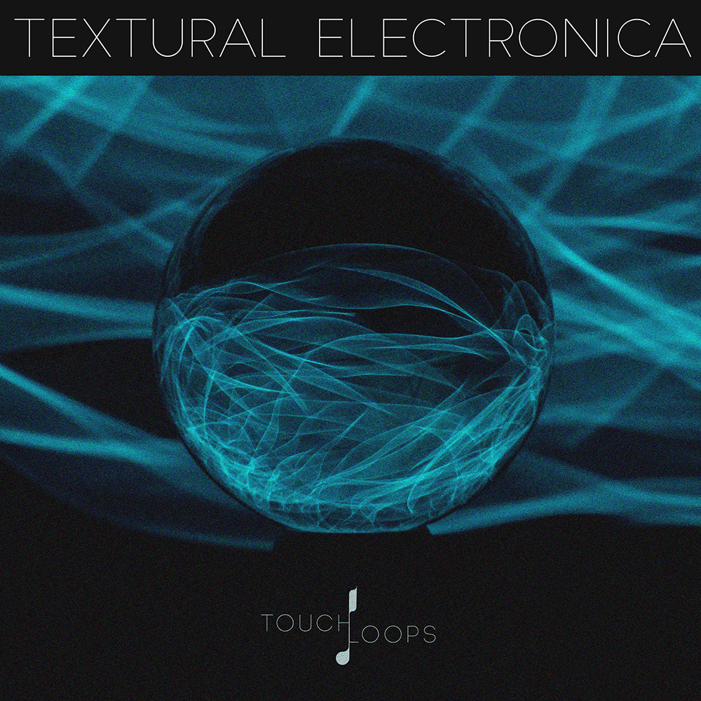 Textural Download Touch Loops Textural Electronica  Producerloops