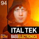 Ital Tek: Bass Electronica