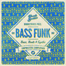 Bombstrikes: Bass Funk