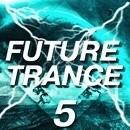 Future Trance 5