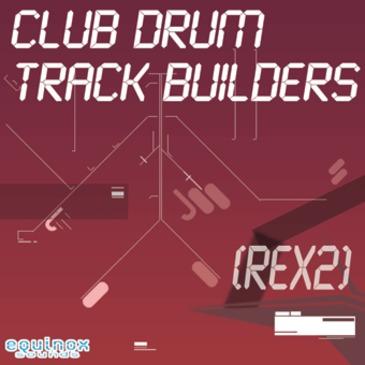 Club Drum Track Builders
