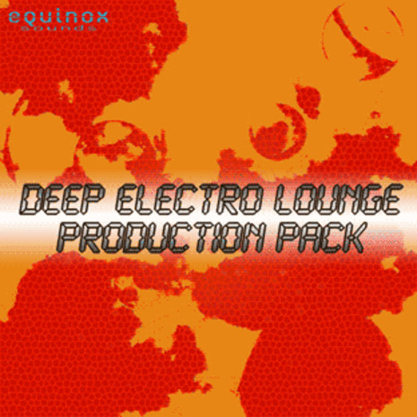 Deep Electro Lounge Production Pack