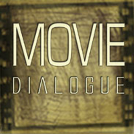 Movie Dialogue Vol 1