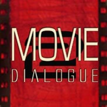 Movie Dialogue Vol 2