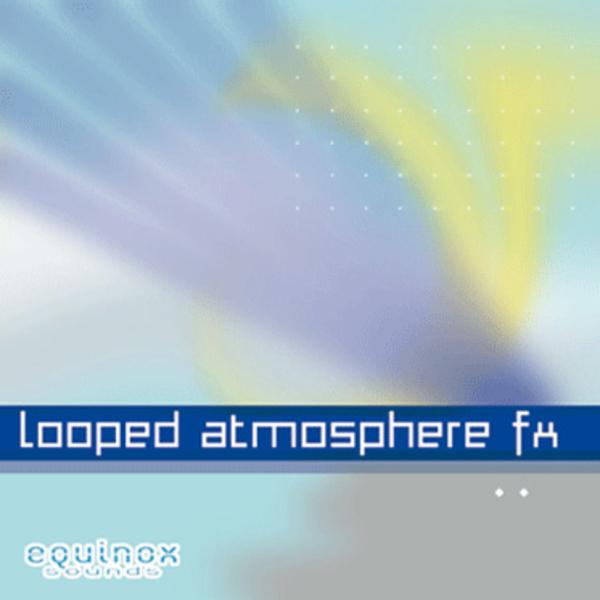 Looped Atmosphere FX