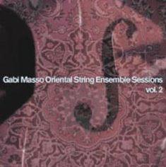 Gabi Masso Oriental String Ensembles 2