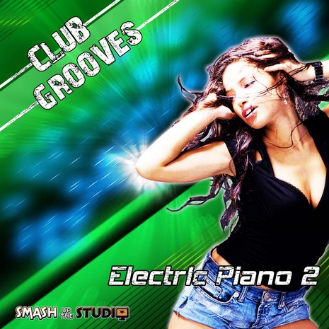 Club Grooves: Electric Piano Vol 2