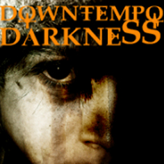 Downtempo Darkness
