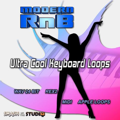 Modern RnB: Ultra Cool Keyboard Loops