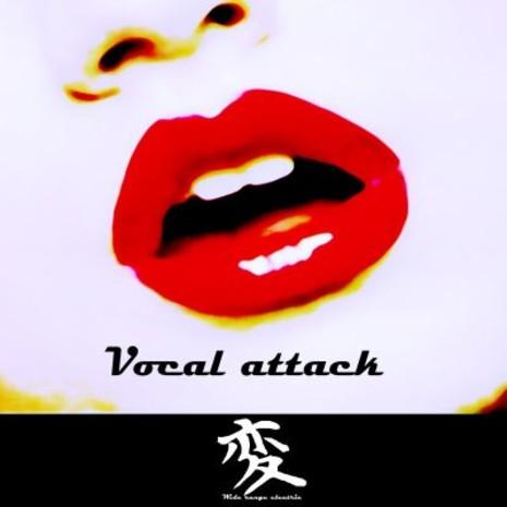 Vocal Attack
