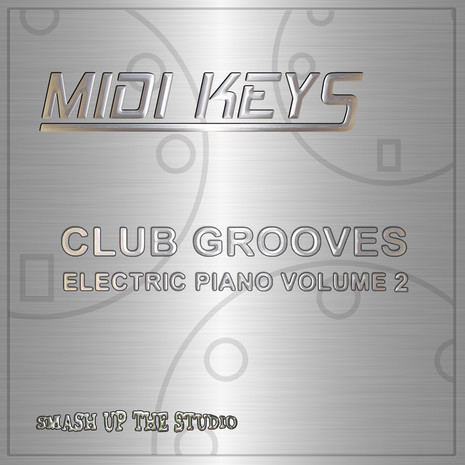 MIDI Keys: Club Grooves Vol 2