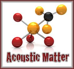 Acoustic Matter